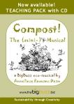 Compost! The (mini-)Musical Teaching Pack