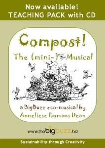 Compost! The(mini-)Musical Teaching Pack