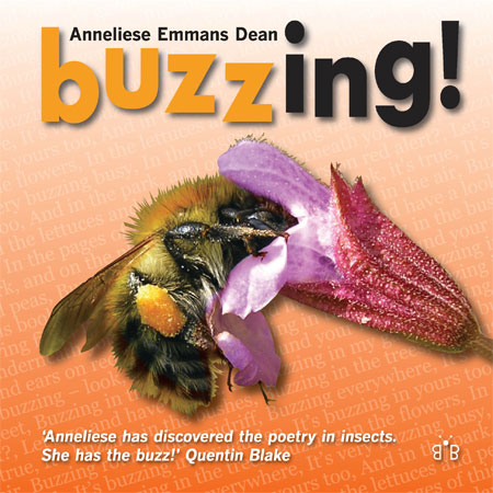Cover of 'Buzzing! - Discover the Poetry in Garden Minibeasts' by Anneliese Emmans Dean